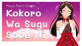 Download lagu RAN Kokoro wa Sugu Soba ni Maya Putri Cover MP3