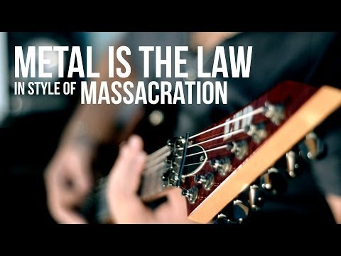 METAL IS THE LAW - RAPHAEL EFEZ (IN STYLE OF MASSACRATION)