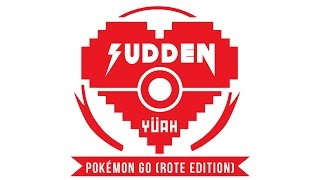 Sudden - Pokémon Go (Rote Edition) prod. Sudden x Bjet