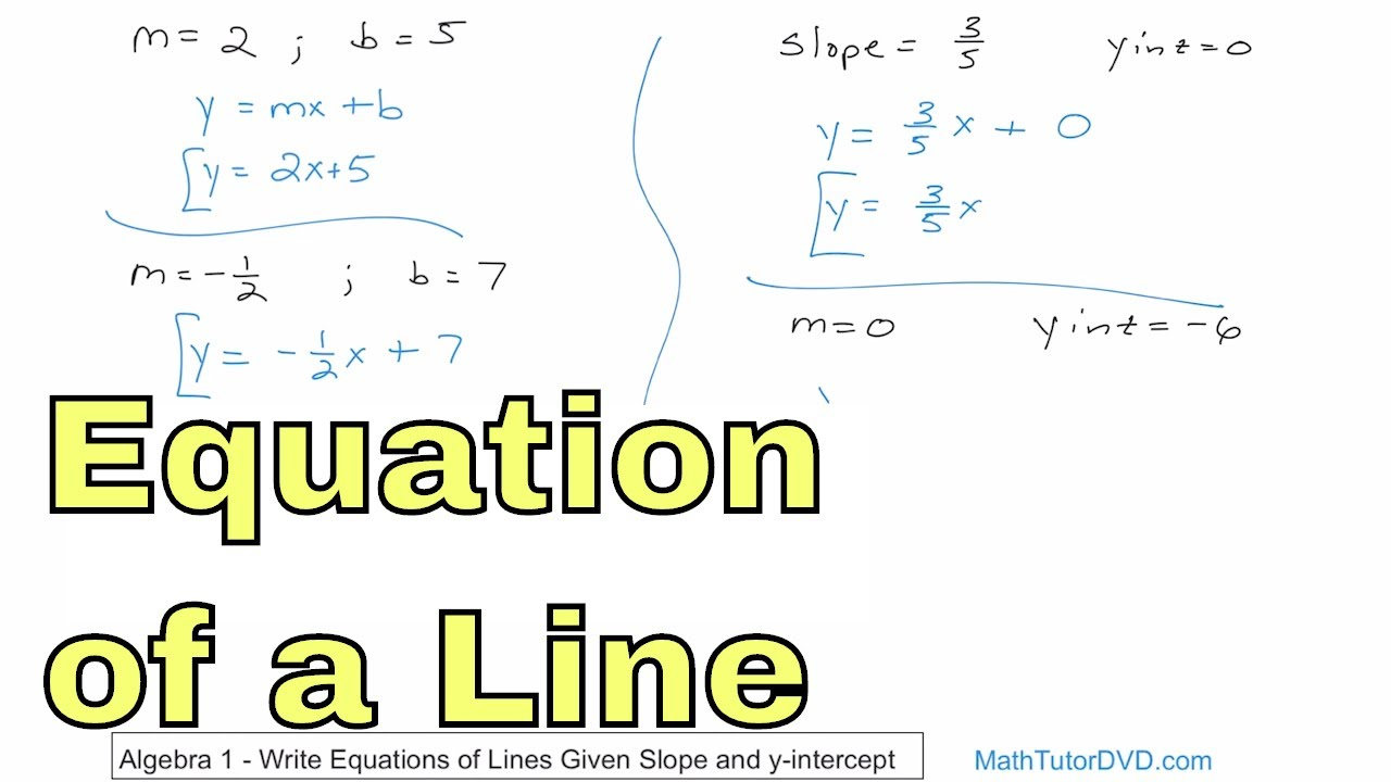 01 write equations of lines given slope and y intercept youtube 01 write equations of lines given slope and y intercept falaconquin
