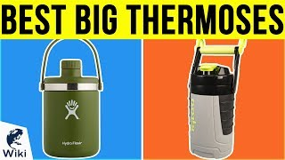 10 Best Big Thermoses 2019