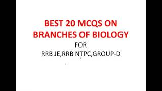 BEST 20 MCQS ON DIFFERENT BRANCHES OF BIOLOGY