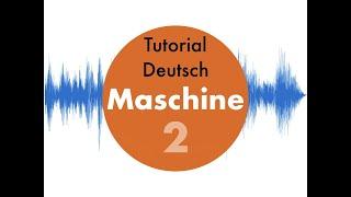 Maschine MK3 für Anfänger #2 Scale - Chord - Note Repeat