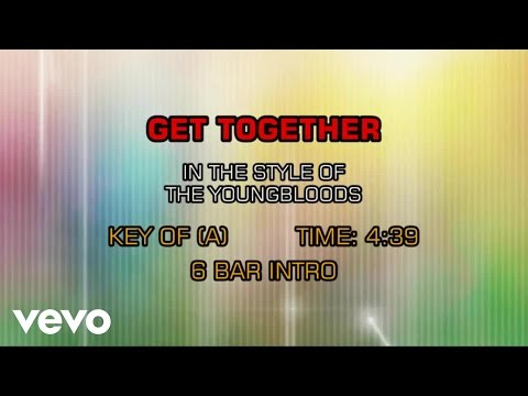 The Youngbloods - Get Together (Karaoke)