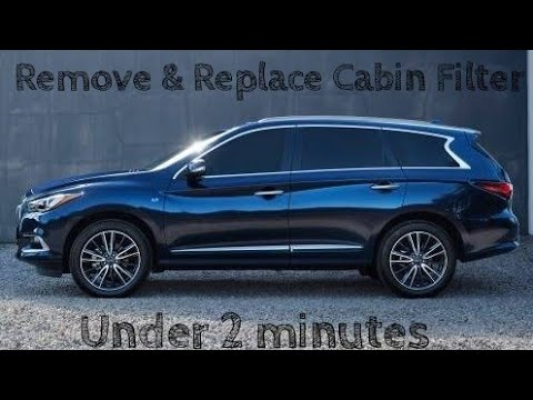 How to replace cabin filter 2016 Infiniti QX60
