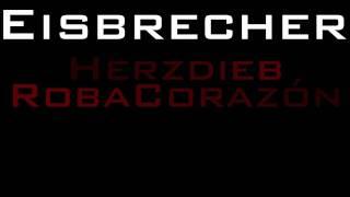 Eisbrecher - Herzdieb (con letra en español)
