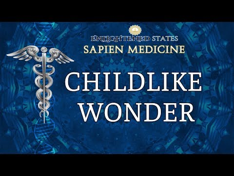 Childlike Wonder (Revamp Excitement in Life)