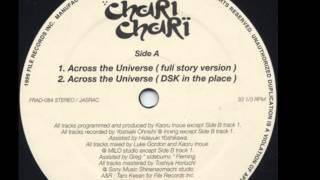 Chari Chari - Across The Universe (Frankie Valentine