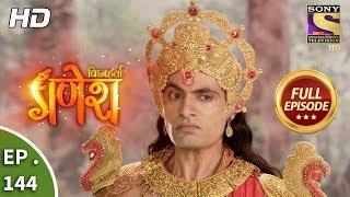 Vighnaharta Ganesh - Ep 144 - Full Episode - 13th March, 2018