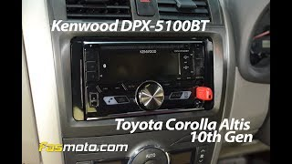 kenwood DPX-5100BT installed in a Toyota Corolla Altis 10th Generation