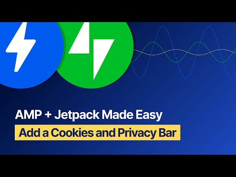 AMP + Jetpack Made Easy - Add a Cookies and Privacy Bar