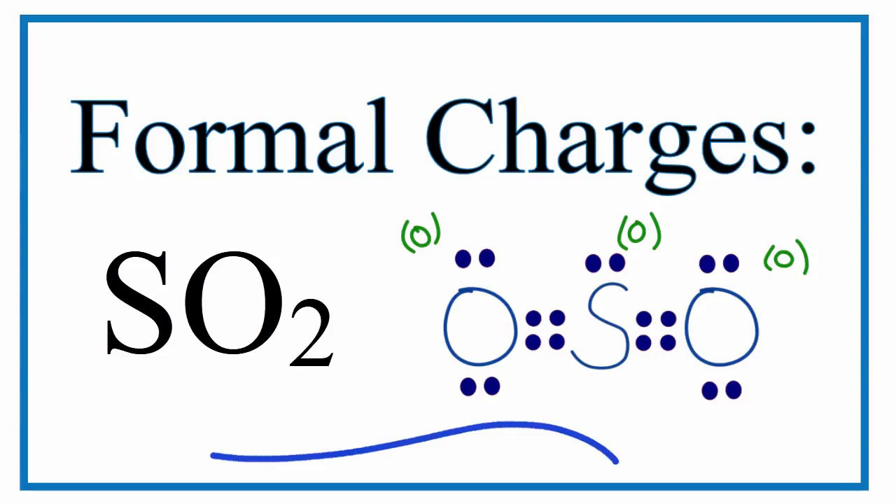 lewis dot diagram so2 that minimizes formal charge of the wiringformal charges for so2 sulfur [ 1280 x 720 Pixel ]