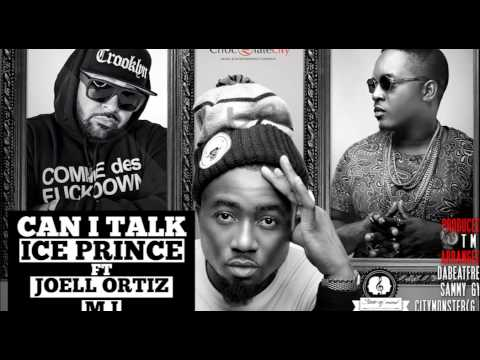 Can I Talk - Ice Prince (ft. Joell Ortiz & MI Abaga) | Official Audio