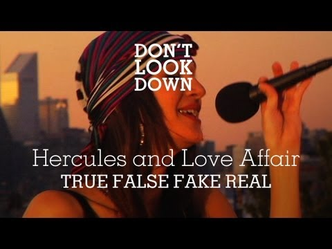 Hercules & The Love Affair - True False / Fake Real - Don't Look Down