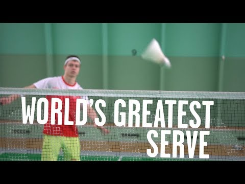 How to do the World's Greatest Serve