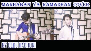 MARHABAN YA RAMADHAN - ARJUNA89 BAND │COVER BY DEDE HADHORI