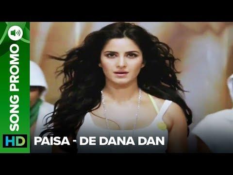 Paisa (Song Trailer) | De Dana Dan | Akshay Kumar & Katrina Kaif