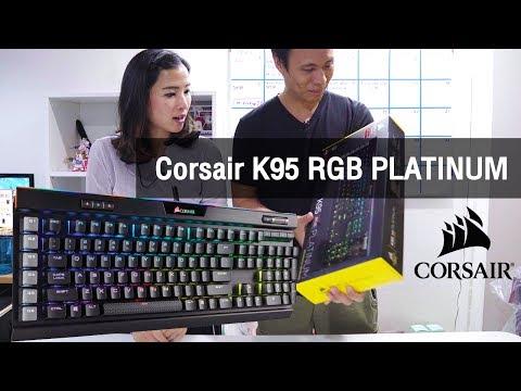 [GG] Corsair K95 RGB PLATINUM Keyboard รีวิว - วันที่ 30 Jun 2017