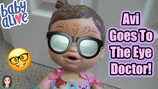 Baby Alive Avi Goes To The Eye Doctor! | Kelli Maple
