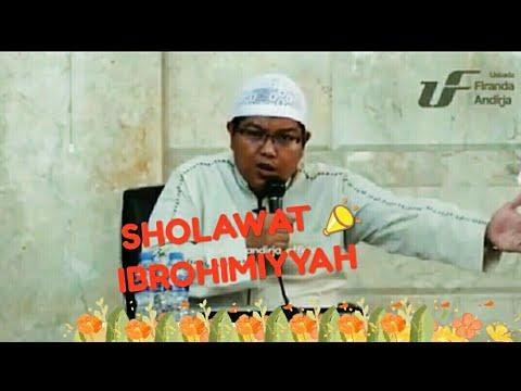 Sholawat Ibrahimiyah Ustadz Dr Firanda Andirja Ma
