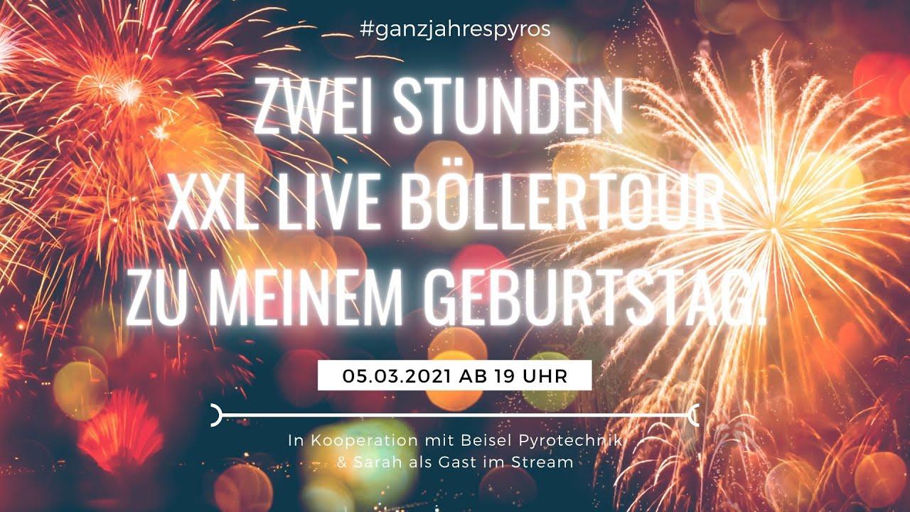 XXL Geburtstags LIVE Böllertour mit Sarah & Beisel | PyroExtrem