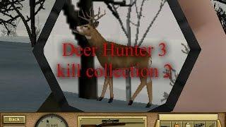 Deer Hunter 3 kill collection 2