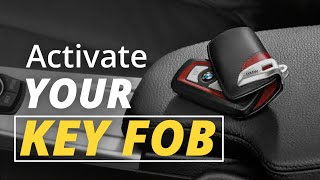 How To Activate Your BMW Remote Key Fob