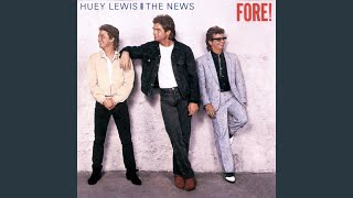 Provided to YouTube by Universal Music Group Naturally · Huey Lewis...