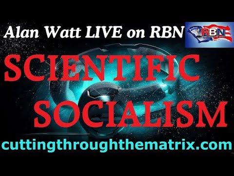Alan Watt (Oct 19, 2011) Scientific Socialism