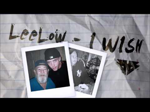 LeeLow - I Wish