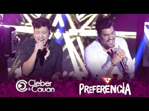 Cleber e Cauan - Preferência - DVD (DVD ao vivo em Brasília)
