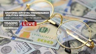 Anatomia kryzysu finansowego, Jacek Łopuszyński, Justyna Bolesta, #169 TJS