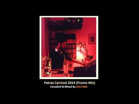 John Mak - Patras Carnival 2014 [Promo Mix]