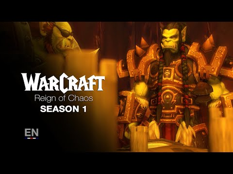 WARCRAFT | Reign of Chaos - Season 1 (EN)