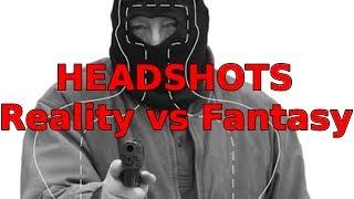 Headshots are NO Guarantee