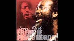 Freddie McGregor - If You Wanna Go [HQ Audio]