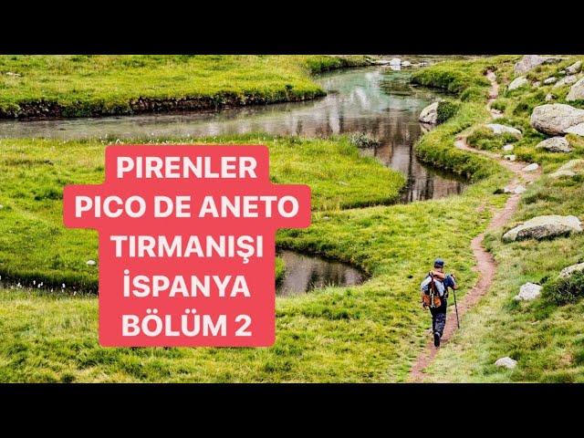 Pyrenees-Pico De Aneto Climbing Part 2 / Pireneler-Pico De Aneto Tırmanışı Bölüm 2