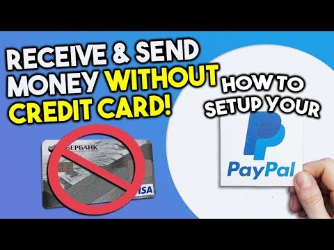 how-to-setup-paypal-account?-receive-and-send-money-without-credit-card!