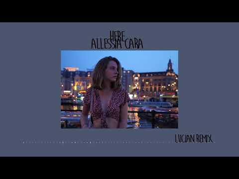 Here - Alessia Cara (Edited)