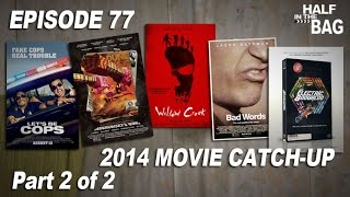 Half in the Bag: 2014 Movie Catch-up (part 2 of 2)