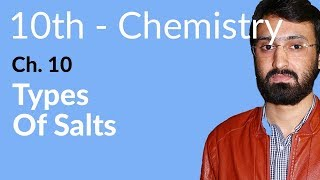 10th Class Chemistry, Types of Salts - Ch 10 - Matric Class Chemistry