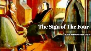 The Sign of The Four by Sir Arthur Conan Doyle