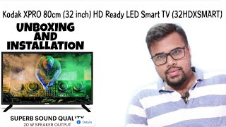 Kodak xpro 80cm,32inch,Led Smart Tv(Unboxing with Complete Installation)HD video Quality by njadvice