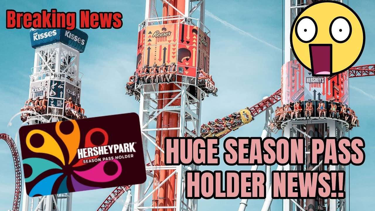 HUGE Hersheypark Season Pass Holder News!!