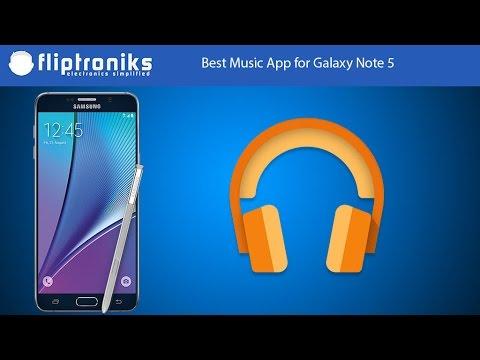Best Music App for Galaxy Note 5 - Fliptroniks.com