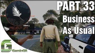 arma 3 project life mod business as usual part 33
