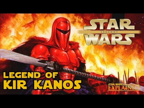 The Legend of Kir Kanos - Star Wars Explained