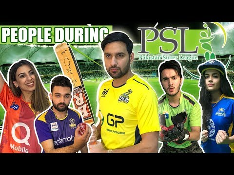 TYPES OF PEOPLE DURING PSL!