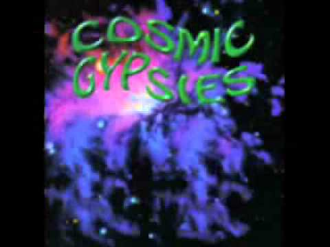 COSMIC GYPSIES- Love Is A Gun