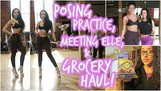 Posing Practice, Meeting @Elle_BFitBody & GROCERY HAUL || Bikini Prep Series Ep. 05